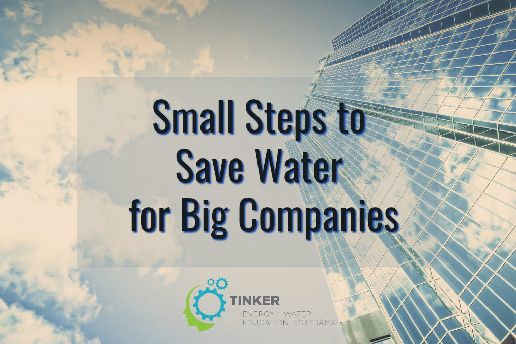 Small Steps to Save Water for Big Companies