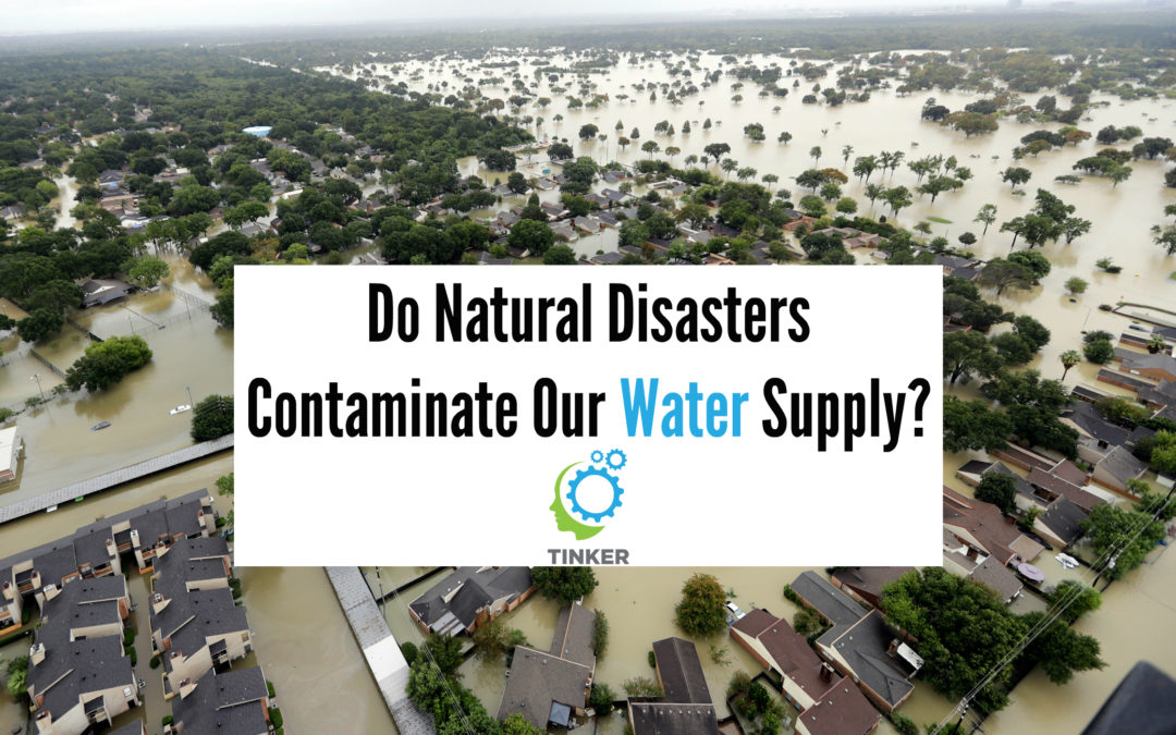 Do Natural Disasters Contaminate Our Water Supply?