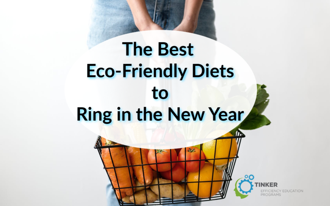 The Best Eco-Friendly Diets to Ring in the New Year